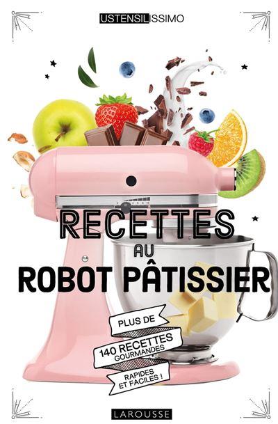 Recettes au robot pâtissier - 9782035973894 - 7,99 €
