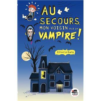 Au secours mon voisin est un vampire !
