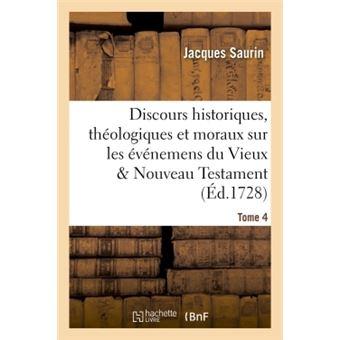 Discours historiques, theologiques et moraux sur les eveneme