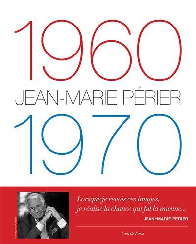 1960-1970 - Jean-Marie Périer