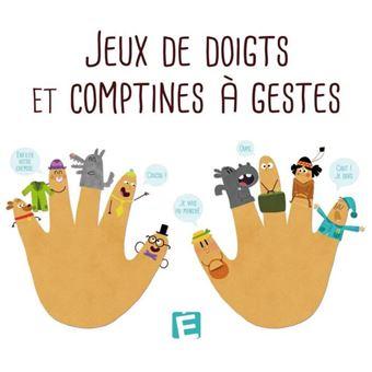 Jeux de doigts et comptines a gestes