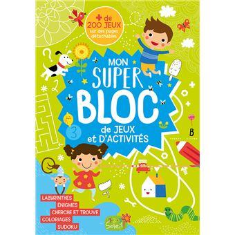 MON SUPER BLOC DE JEUX ET D'ACTIVITES