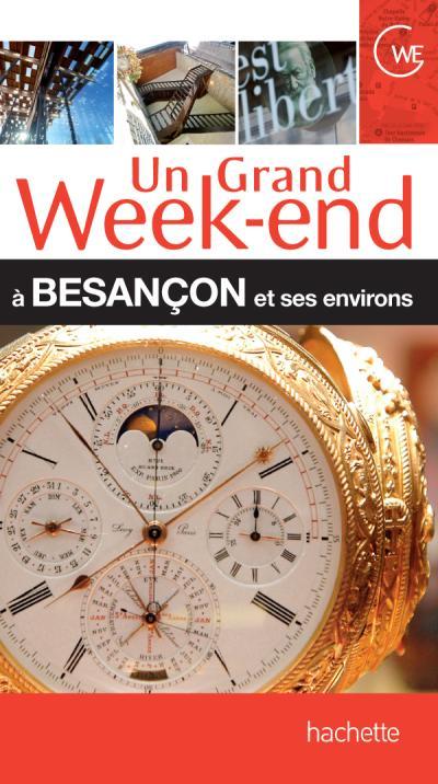 Un Grand Week-End à Besançon