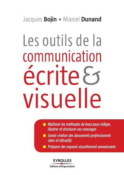 Les outils de la communication écrite et visuelle - 9782212150704 - 24,99 €