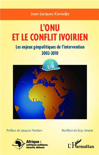 L'ONU et le conflit ivoirien