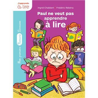 Paul ne veut pas apprendre à lire