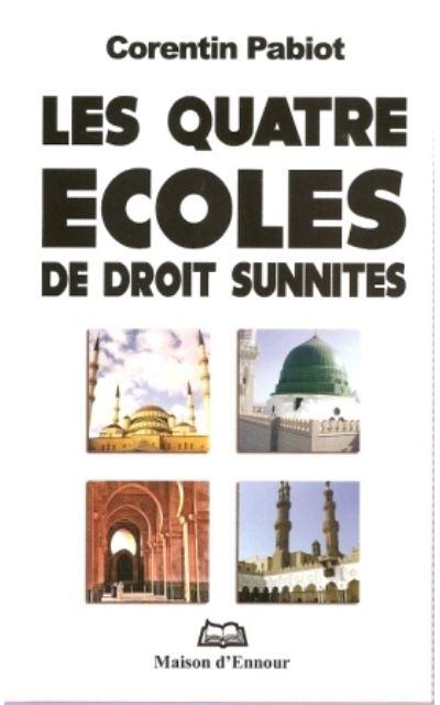 Les quatre ecoles de droit sunnites