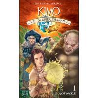 Kimo le dernier shaman - tome 1 Le canot magique