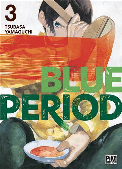 Blue Period Tome 03 - Dernier livre de Tsubasa Yamaguchi - Précommande &  date de sortie   fnac