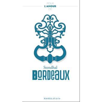 Pour l'amour de Bordeaux