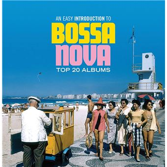 An easy introduction to bossa nova top 20 albums
