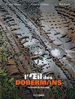L´oeil des dobermans - volume 3 - La grimance du vieux singe
