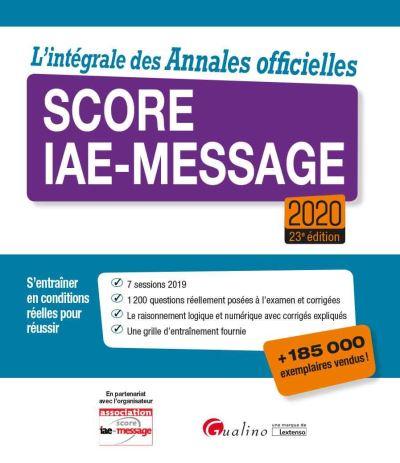 L'intégrale des Annales officielles Score IAE-Message 2020