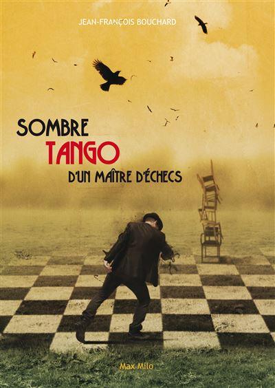 Sombre tango d'un maître d'échecs