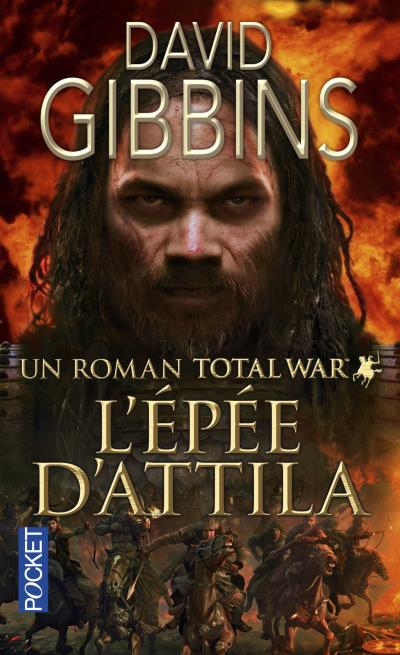Total War Rome - tome 2 L'épée d'Attila