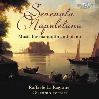 Sérénade Napolitaine : Oeuvres pour Mandoline et Piano