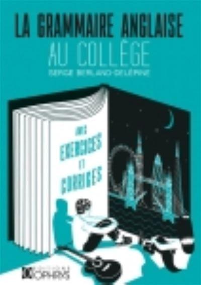 La Grammaire anglaise au collège