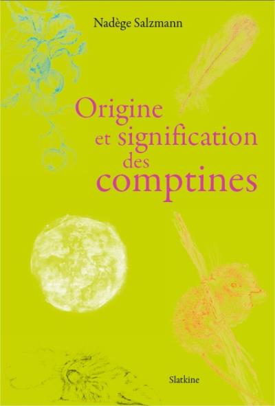 Origine et signification des comptines