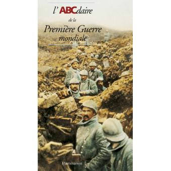 L'ABCdaire de la première guerre mondiale