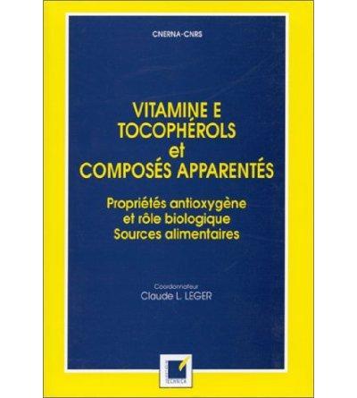 Vitamine E, Tocopherols et composés apparentés