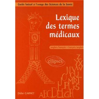 Lexique Des Termes Medicaux Anglais Francais Francais Anglais