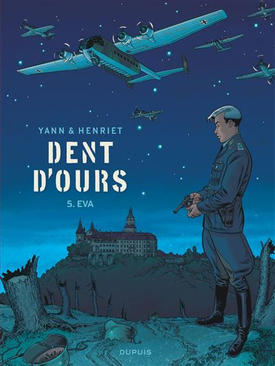 Dent d'ours - Tome 5 : Eva