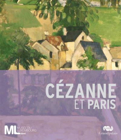 Cezanne et paris - album de l'exposition