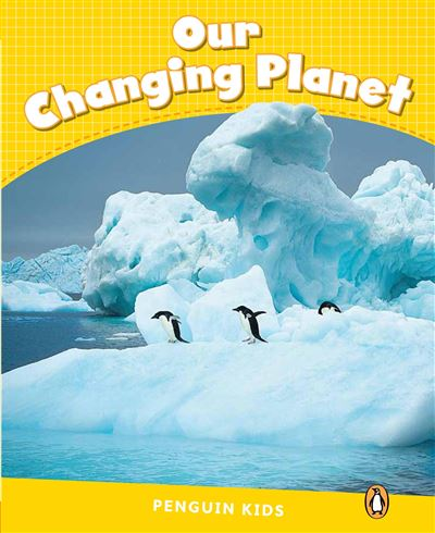 Our changing planet reader CLIL, niveau 6