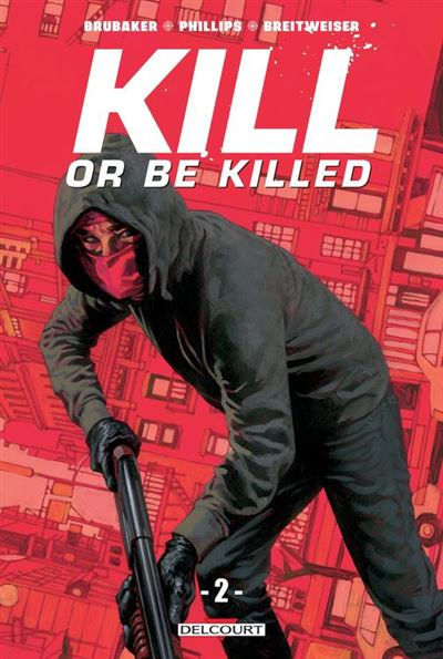 Kill or Be Killed T02 - 9782413011804 - 11,99 €