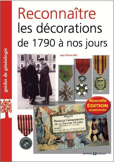 Reconnaitre les decorations de 1790 a nos jours