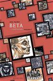 Beta... civilisations volume 1