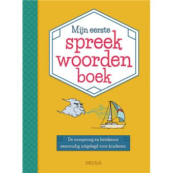 Mijn eerste spreekwoordenboek