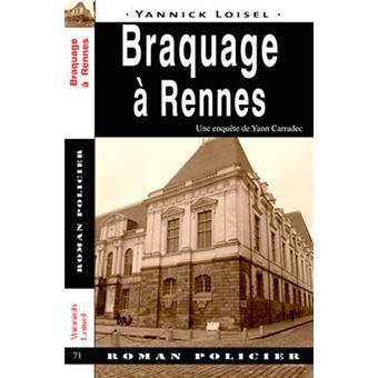 Braquage a rennes