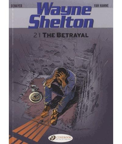 Wayne Shelton - tome 2 The betrayal