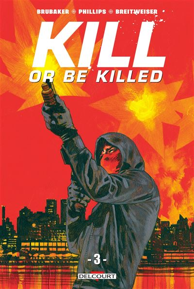 Kill or be killed - tome 3