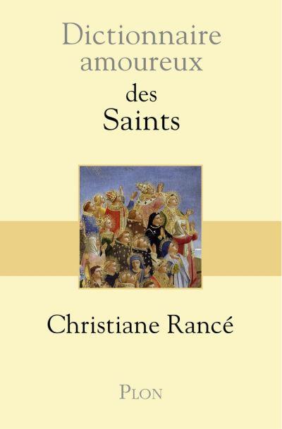 Dictionnaire amoureux des saints - 9782259277389 - 18,99 €