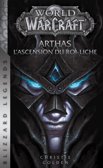 World of Warcraft : Arthas l'ascension du roi-liche (NED)