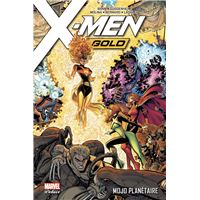 X-Men Gold T02: Mojo planétaire