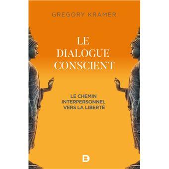 Le dialogue conscient un chemin interpersonnel vers la libe
