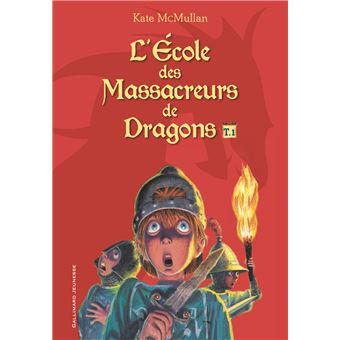 L'Ecole des Massacreurs de DragonsL'école des massacreurs de dragons