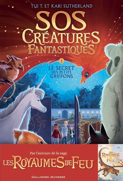 SOS Créatures fantastiques (Tome 1-Le Secret des petits griffons)