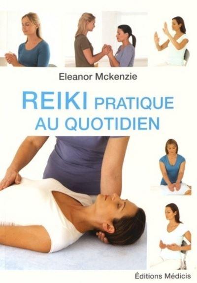 Reiki pratique au quotidien