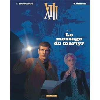 XIIILe message du martyr