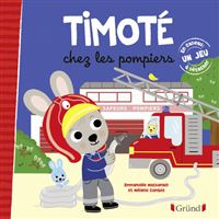 Timoté chez les pompiers
