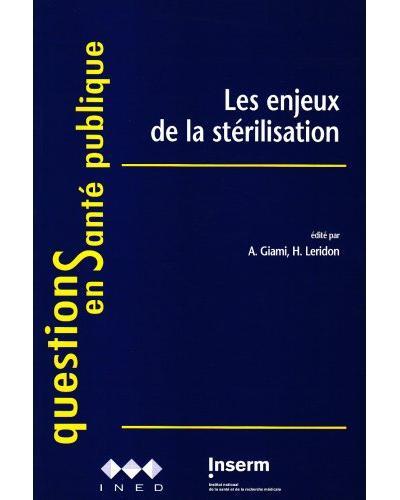Les enjeux de la stérilisation