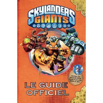 Le guide officiel skylanders giants cartonn collectif - Tous les skylanders ...