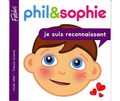 Grandir avec Phil et Sophie - Tome 4 : Je suis reconnaissant