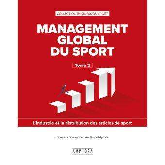 Management global du sport l'industrie et le distribution