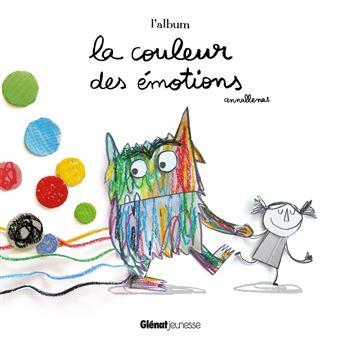 La Couleur des émotions   L'Album   cartonné   Anna Llenas   Achat