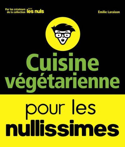 Cuisine végétarienne pour les Nullissimes - 9782412025345 - 3,99 €